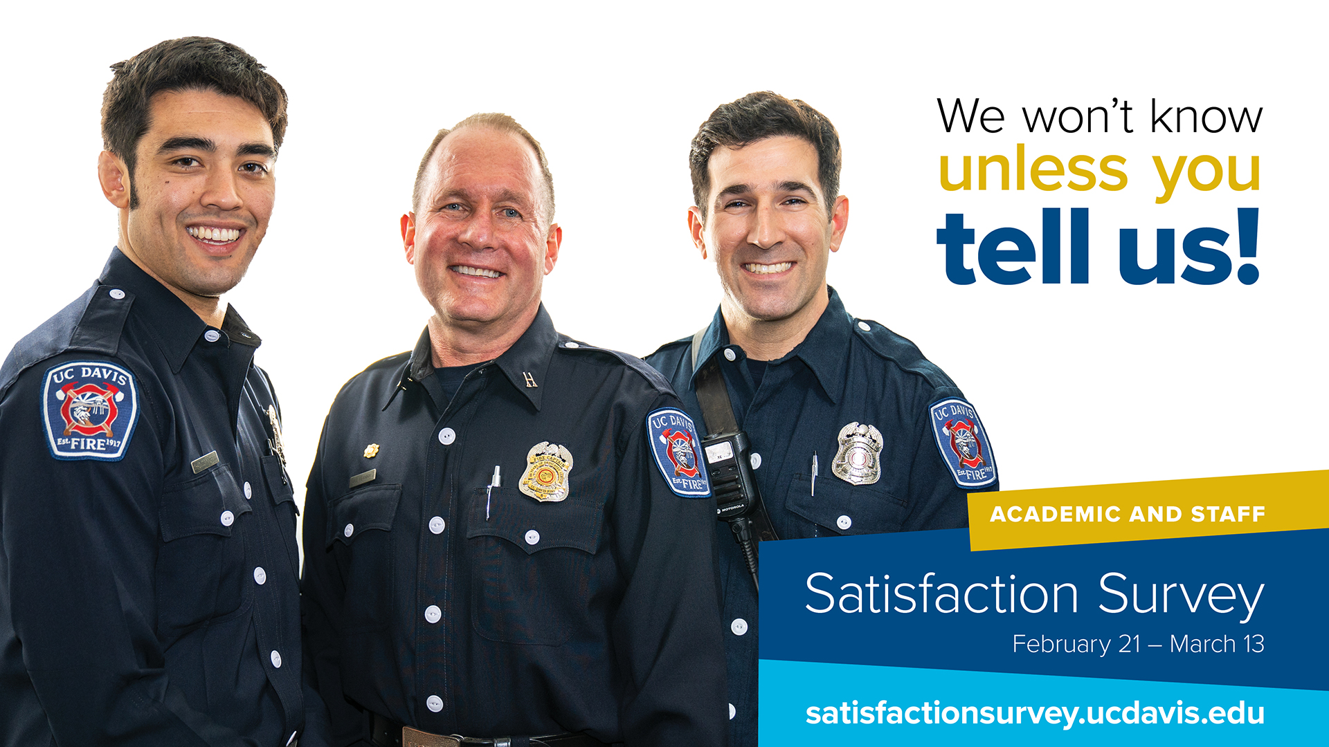 "Three firefighters in picture with graphics saying ""Satisfaction Survey February 21 - March 3"""